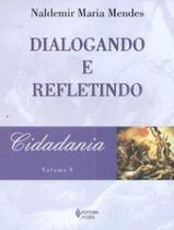 Cidadania - volume. v - Editora vozes