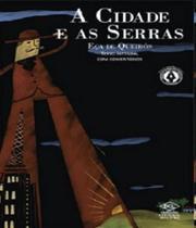 Cidade E As Serras, A - Texto Integral Com Comentarios - Dcl