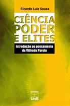 Ciência, Poder e Elites - Introdução Ao Pensamento de Vilfredo Pareto - Unb