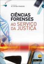 Ciências Forenses Ao Serviço da Justiça - Pactor -