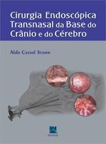 Cirurgia Endoscopica Transnasal Da Base Do Cranio E Do Cerebro / Stamm - Revinter