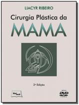 Cirurgia plastica da mama - inclui dvd - Medbook