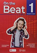 CISP - ON THE BEAT STUDENT'S BOOK-1 2019 Ron Martinez, Catherine McBeth, Silvia Carolina Tiberio - Macmillan