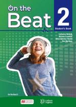 CISP - ON THE BEAT STUDENT'S BOOK-2 2019 Ron Martinez, Catherine McBeth, Silvia Carolina Tiberio - Macmillan
