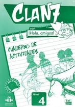 Clan 7 con hola, amigos! 4 cuaderno de actividades - Edinumen -