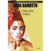 Clara dos anjos - coleção grandes mestres da literatura brasileira. - Lafonte