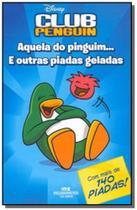 Club penguin: aquela do pinguim... e outras piadas - Melhoramentos