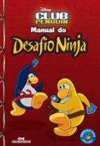 Club Penguin - Manual Do Desafio Ninja - Melhoramentos - Editora Melhoramentos Ltda