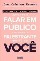 Coaching Communication - Aprenda a Falar em Público - Figurati