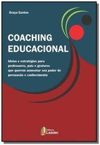 Coaching educacional ideias e estrategias - Le Editora