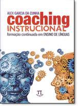 Coaching Instrucional: Formação Continuada em Ensino de Línguas - Vol.54 - Série Estratégias de Ensino - Parábola