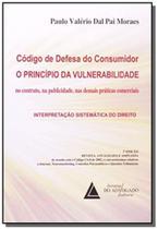 b31d19255 Codigo de defesa do consumidor: o principio da vul - Livraria do advogado