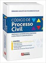 Código de processo civil anotado e interpretado conforme a doutrina e a jurisprudência - Rideel