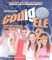 Codigo Ele 2 - Libro Del Alumno + Libro De Ejercicios - Version Brasil - Disal -