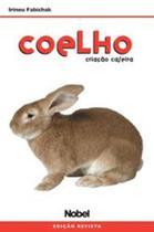 Coelho - criacao caseira - Nobel