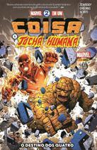Coisa e Tocha Humana-Edição 1-O Destino dos Quatro-Marvel -