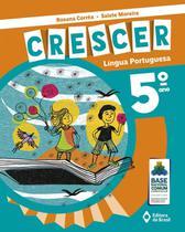 Coleção Crescer -Língua Portuguesa - 5º Ano - Editora do brasil -