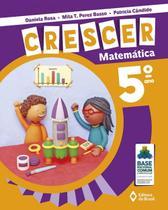 Coleção Crescer - Matemática - 5º Ano - Editora do brasil -