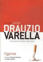 Coleção doutor Drauzio VArella - CIGARROS Guia prático de saúde e bem-estar - Gold Editora