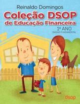 Coleção DSOP de Educação Financeira 1º ano - ED 2016 -