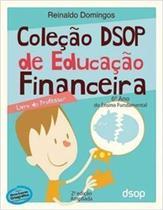 Coleção DSOP de Educação Financeira- 6ºano -