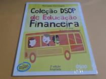 Coleção Dsop de educação financeira 7 ano -