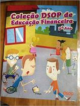 Coleção Dsop de Educação Financeira - Vol.10 - 7º Ano -