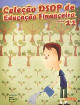 Coleção Dsop de Educação Financeira - Vol. 11 - Nova Ortografia - 8º Ano -