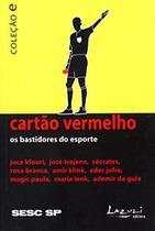 Colecao E... - Entrevistas Cartao Vermelho - Lazuli -