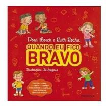 Coleção Quando Eu Fico Bravo (4 volumes) -Ruth Rocha - Melhoramentos