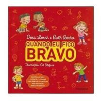 Coleção Quando Eu Fico Bravo (4 Volumes) - Ruth Rocha - Sem Editora