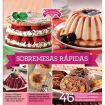 Coleção Toda Cozinha - Sobremesas Rápidas Ed.1 - Editora Escala - Para Todos