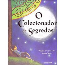 Colecionador de Segredos, O   - Brinque Book - Brinquebook