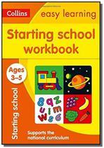 Collins easy learning - starting school workbook - -