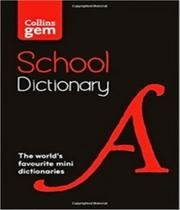 Collins Gem School Dictionary - 05 Ed -