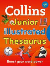 Collins Junior Illustrated Thesaurus - Collins Primary Dictionaries - Second Edition -