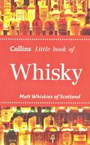 Collins Little Book Of Whisky - Malt Whiskies Of Scotland -