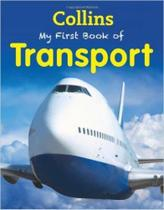 Collins My First Book Of Transport -