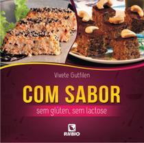 Com Sabor - Sem Gluten, Sem Lactose - Editora rubio ltda.