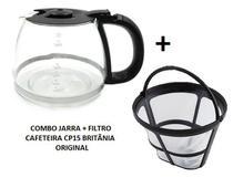 Combo 1 jarra e 1 filtro permanente para cafeteira cp15 cp 15 originais britânia -