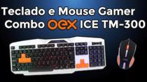 Combo Gamer Teclado Ice Backlight Mouse 6 Botao Oex Tm300