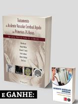 Combo tratamento vascular cerebral agudo primeiras 24 hs+ acidente vascular - Di Livros Editora Ltda