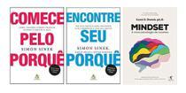 Comece Pelo Porque + Encontre Seu Porque + Mindset A nova psicologia do sucesso - Várias Editoras