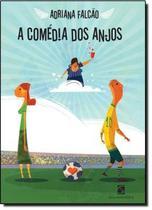 Comedia dos anjos - Salamandra Literatura (Moderna)