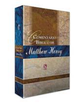 Comentário Bíblico Matthew Henry - Volume Único - Cpad -
