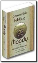 Comentario Biblico Moody - V. 01 - De Genesis A Malaquias - Diversas