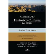 Comentario Historico-Cultural da Biblia: Antigo Testamento - Vida nova -