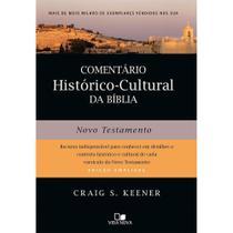 Comentário Histórico-Cultural da Bíblia Novo Testamento - Vida nova -