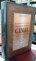 Comentários ao Novo Código Civil - Vol X (Novo e Lacarado) - Gen / Forense