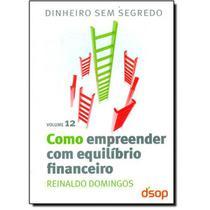 Como Empreender Com Equilibrio Financeiro - Vol. 1 - Dsop